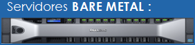 Linha Bare Metal e Colocation